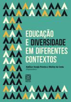 Livro - Educação E Diversidade Em Diferentes Contextos -