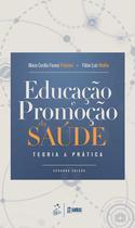 Livro - Educação e Promoção da Saúde - Teoria e Prática -