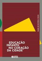 Livro - Educação infantil no coração da cidade -