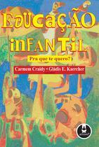 Livro - Educação infantil - Pra que te Quero?