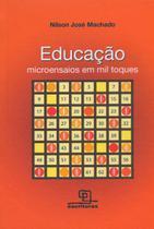 Livro - Educação : Microensaios em mil toques - Volume 1 -