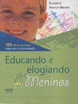 Livro - EDUCANDO E ELOGIANDO MENINOS -