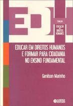 Livro - Educar em direitos humanos e formar para cidadania no ensino fundamental -