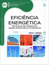 Livro - Eficiência energética - Técnicas de aproveitamento, gestão de recursos e fundamentos