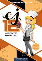 Livro - Ej 12 Agente Radical - Confusão De Chocolate -