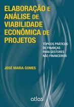Livro - Elaboração E Análise De Viabilidade Econômica De Projetos -