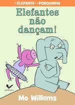 Livro - Elefantes não dançam! -