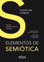 Livro - Elementos De Semiótica: Por Uma Gramática Tensiva Do Visual -