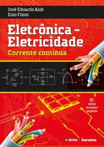 Livro - Eletrônica : Eletricidade - Corrente contínua