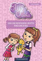 Livro - Ellis E Olivia - Um Cachorrinho Muito Bagunceiro -