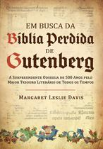 Livro - Em busca da bíblia perdida de Gutenberg -