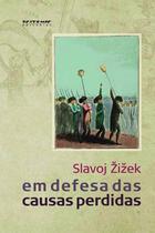Livro - Em defesa das causas perdidas -