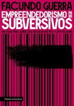 Livro - Empreendedorismo para subversivos -
