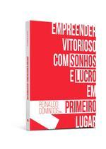 Livro - empreender vitorioso - com sonhos e lucro em primeiro lugar - Editora Dsop