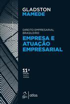 Livro - Empresa e Atuação Empresarial - Direito Empresarial Brasileiro -