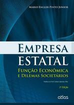 Livro - Empresa Estatal: Função Econômica E Dilemas Societários -