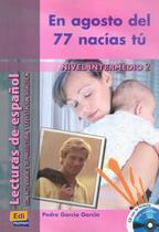 Livro - En agosto del 77 nacias tu con CD audio -