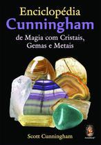 Livro - Enciclopédia Cunningham de magia com cristais, gemas e metais -