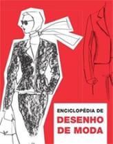 Livro - Enciclopédia de desenho de moda -