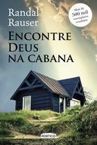Livro - Encontre Deus na cabana -