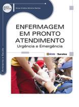 Livro - Enfermagem em pronto atendimento - Urgência e emergência