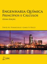 Livro - Engenharia Química - Princípios e Cálculos -