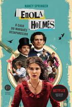 Livro - Enola Holmes: O caso do marquês desaparecido -