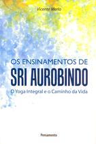 Livro - Ensinamentos de Sri Aurobindo -