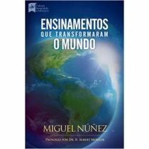 Livro Ensinamentos que Transformam o Mundo  Miguel Nuñez - Bvbooks