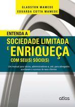Livro - Entenda A Sociedade Limitada E Enriqueça Com Seu(S) Sócio(S) -