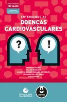 Livro - Entendendo as Doenças Cardiovasculares -