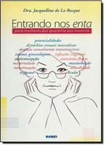 Livro Entrando Nos Enta Para Mulheres Dos Quarenta Aos Noventa - Rubio