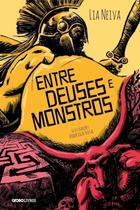 Livro - Entre Deuses e Monstros -