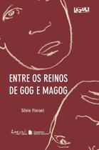 Livro - Entre os reinos de Gog e Magog -