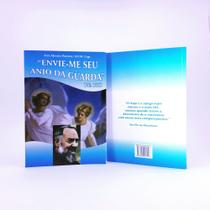 Livro envie-me seu anjo da guarda o amigo mais fiel - padre pio - Armazem -