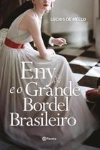 Livro - Eny e o grande bordel brasileiro -