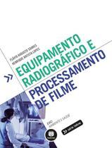 Livro - Equipamento Radiográfico e Processamento de Filme -