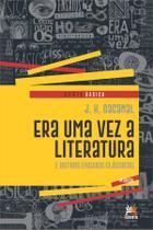 Livro - Era uma vez a literatura e outros ensaios clássicos -