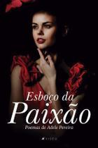 Livro - Esboço da Paixão: poemas de Adele Pereira - Viseu -