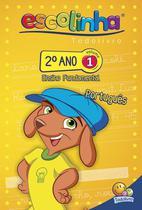 Livro - Escolinha Todolivro: 2º ano - português 1 -