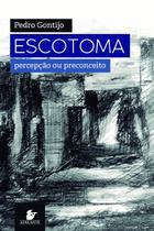 Livro - Escotoma -