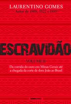 Livro - Escravidão - Volume 2 -