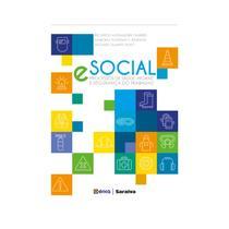 Livro - Esocial - Processos de Saúde, Higiene e Segurança do Trabalho - Duarte Filho - Érica
