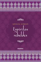 Livro - Espíritos Rebeldes -