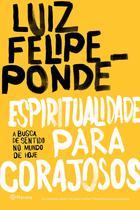 Livro - Espiritualidade para corajosos -
