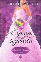 Livro - Esposa até segunda (Vol. 2 Noivas da Semana) -