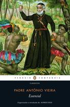 Livro - Essencial padre Antônio Vieira -