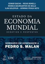 Livro - Estado da economia mundial - Desafios e respostas - Seminário em homenagem a Pedro Malan -