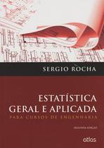 Livro - Estatística Geral E Aplicada: Para Cursos De Engenharia -
