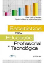 Livro - Estatística Para Educação Profissional E Tecnológica -